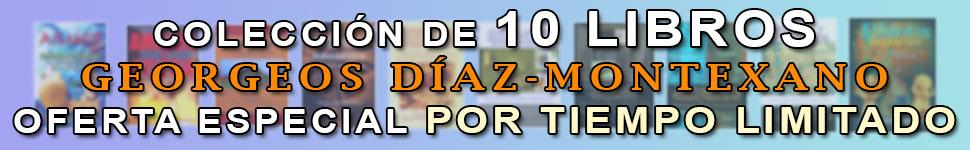Oferta libros Georgeos Díaz-Montexano